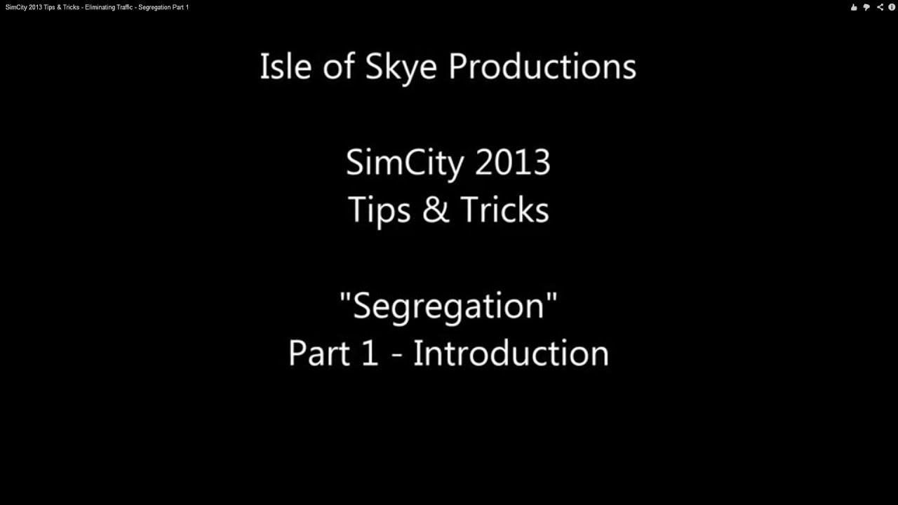 SimCity 2013 - Segregation Part 1 - 1 Million Population and ZERO Traffic