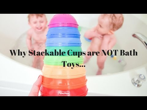Why Fisher Price Stack And Roll Cups Are NOT Bath Toys
