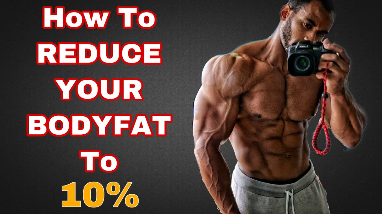 How to reduce your body fat