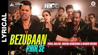Bezubaan Phir Se – Lyrical Video | Disney's ABCD 2 | Varun Dhawan &# …