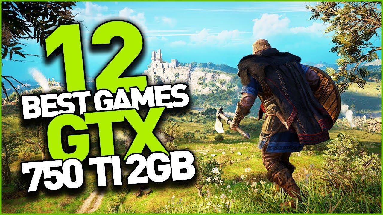 GTX 750 Ti 2GB Test in 12 Games