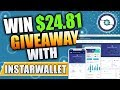 Win $24.81 with InstarWallet! Limited Offer!