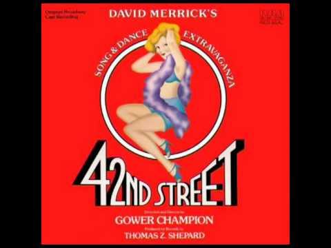 42nd Street (1980 Original Broadway Cast) - 2. Shadow Waltz
