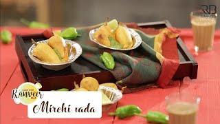 Mirchi Vada | मिर्ची वडा | Jodhpuri Mirchi Vada | Chef Ranveer
