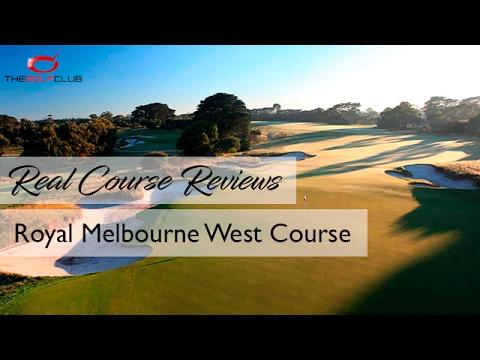 TGC - Real Course Review - Royal Melbourne West Course