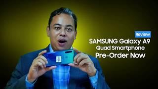 Samsung Galaxy A9 Quad Smartphone ( 4 Cameras)  , 2018 in Bangladesh. A9 Bangla Review & Pre-order