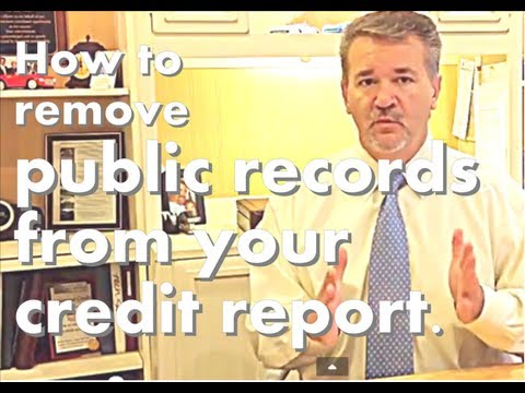 How to remove public records from your credit report.