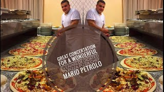 Great concertation for a wonderful evening dedicated to pizza pizza chef Mario Petrol