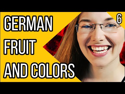 Learn German - Episode 6: German Colours And Fruit