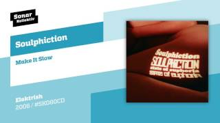 Baixar Soulphiction - Make It Slow