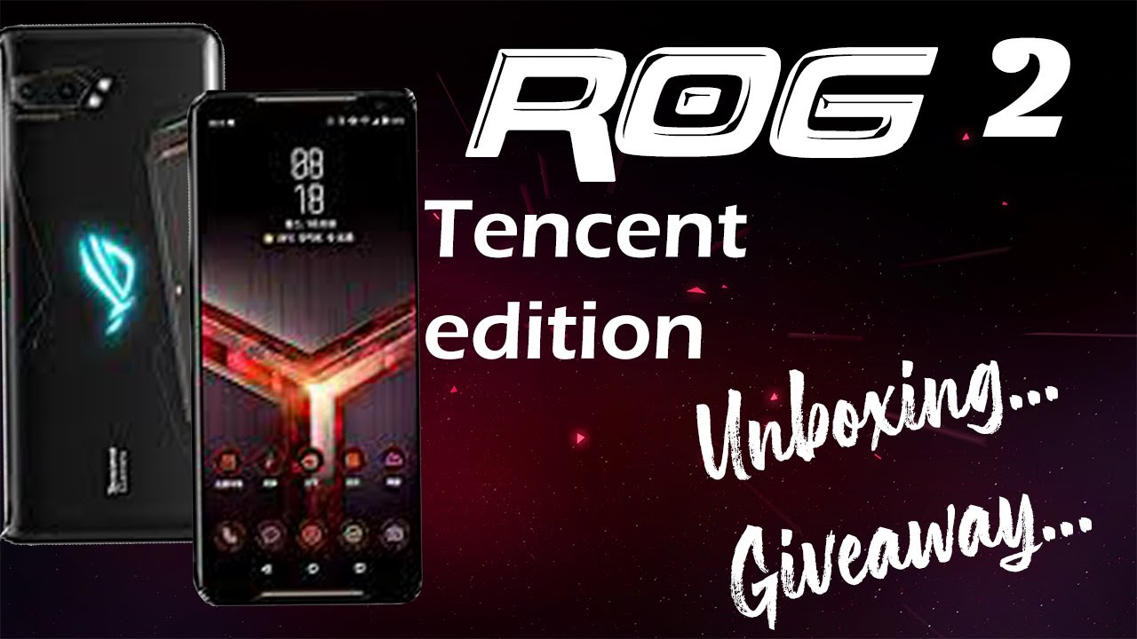 Asus RoG Phone 2 Tencent Edition Unboxing   the real beast   #7 strom unbox