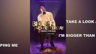 #BIGGERTHANYESTERDAY LYRIC VIDEO - #IsraelStrong