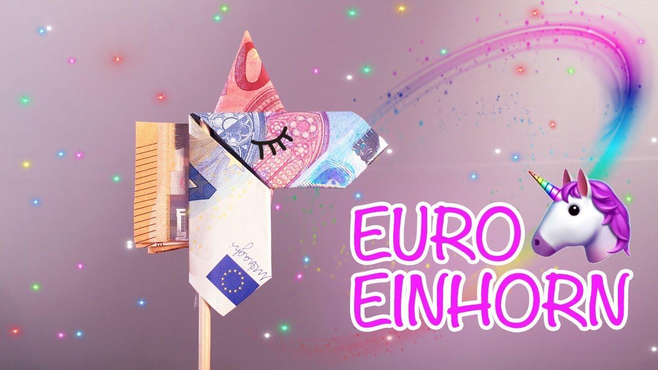 Diy Einhorn Geschenk Geld Geschenk Unicorn Falten I Money