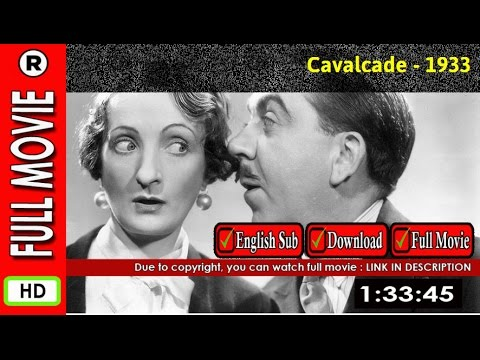 Watch Online : Cavalcade (1933)