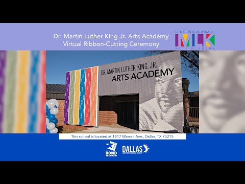 Dr. Martin Luther King, Jr. Arts Academy Virtual Ribbon-Cutting Ceremony