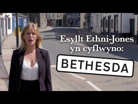 BETHESDA –Esyllt Ethni-Jones yn cyflwyno: