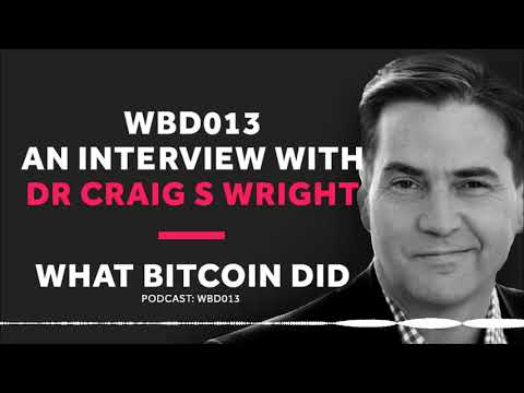WBD 013 - Interview with Dr Craig S Wright