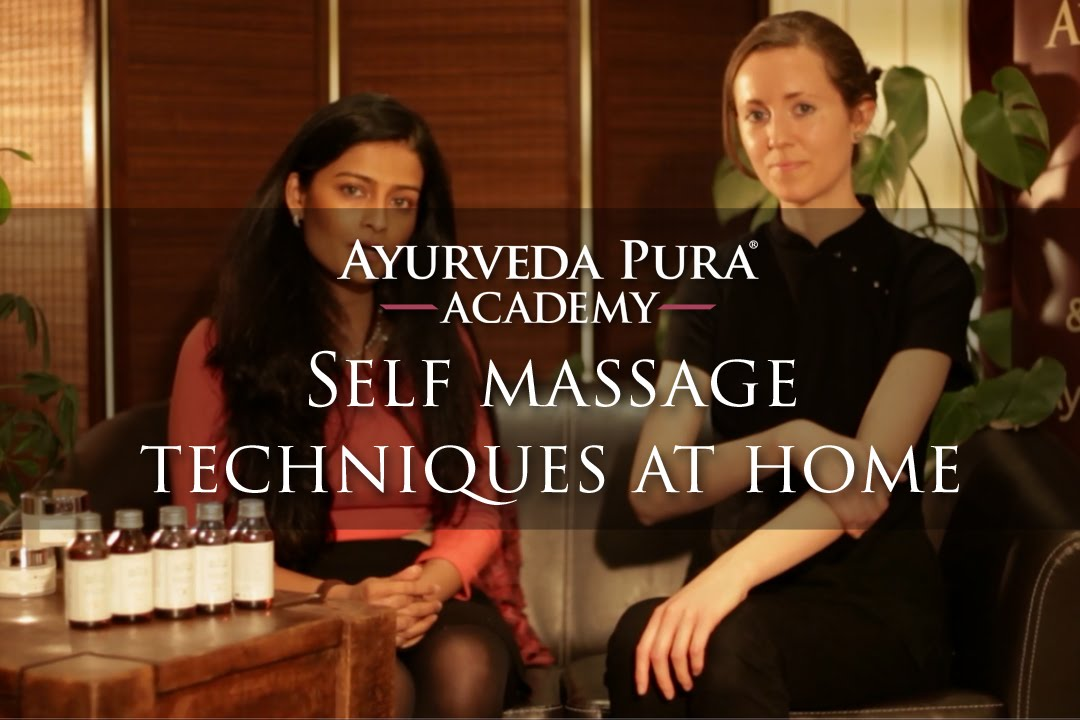 self massage techniques complete lecture ayurveda pura academy youtube. Black Bedroom Furniture Sets. Home Design Ideas