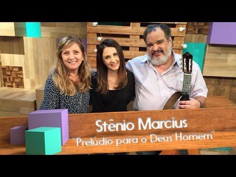Stênio Marcius - Prelúdio para o Deus Homem