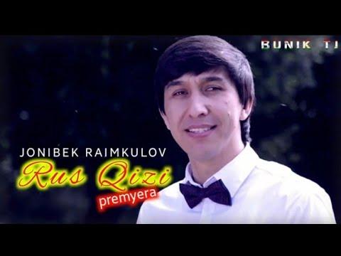 Jonibek Raimkulov - Rus qizi   Жонибек Раимкулов - Рус кизи (music version) 2020