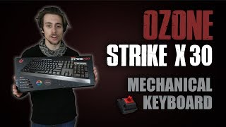 Ozone Strike X30 Review | RGB colors, effects, Custom Profiles | Key Sounds and More!