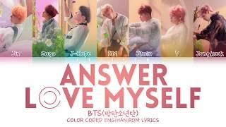 Bts  방탄소년단  - Answer: Love Myself  Color Coded Lyrics Han/rom/eng/가사