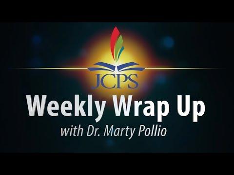 JCPS Weekly Wrap Up -- May 25, 2018