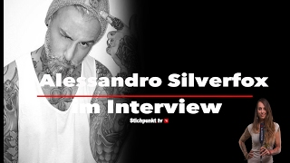 Alessandro Silverfox  im Interview, Tattoos, Modeln, Job, Familie, Fame, Instagram,   #Wanda trifft