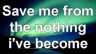 Evanescence- Bring me back to life lyrics
