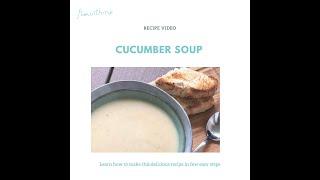 Recipe video - Cucumber soup