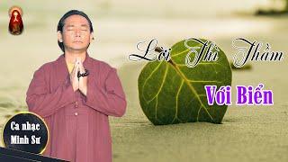 Ca Nhạc Minh Sư (MV): Lời Thì Thầm Với Biển - Thể hiện: Minh Sư Ruma