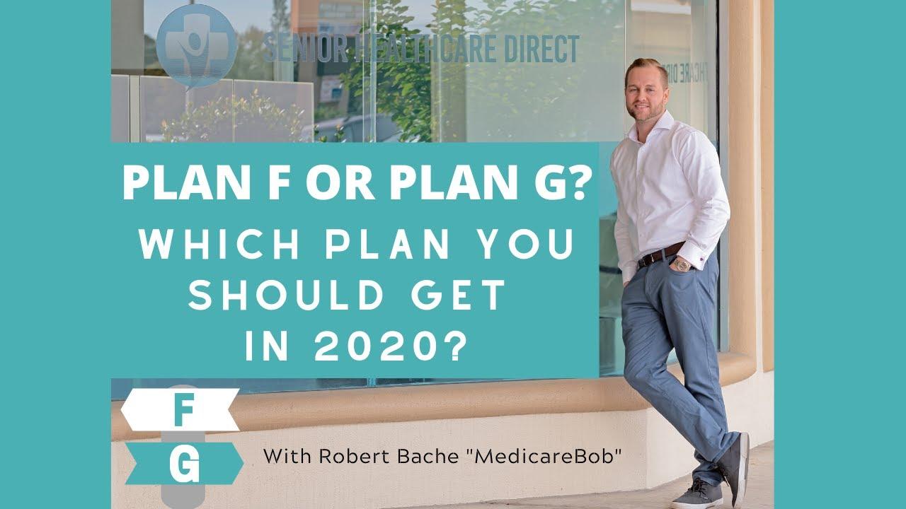 Plan F or Plan G: Best Medicare Supplement for 2020 - YouTube