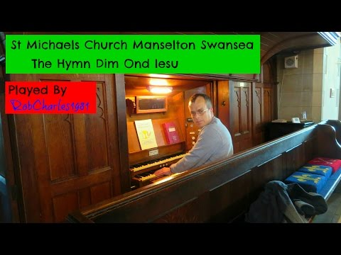 Dim Ond Iesu: St Michaels Church Manselton Swansea