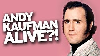 Andy Kaufman is ALIVE!?
