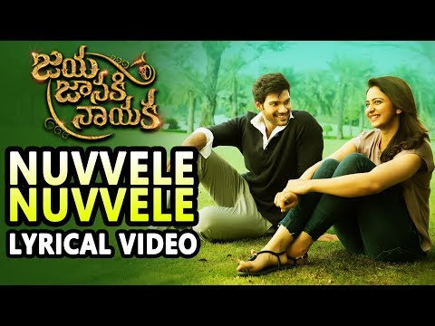 Nuvvele Nuvvele Song Lyrics From Jaya Janaki Nayaka