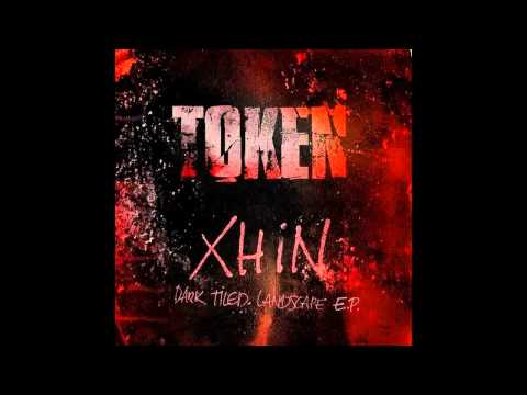 Xhin - Projection (Original Mix) [TOKEN]