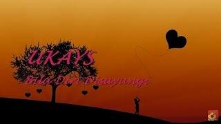 Download UKAYS - Bila Diri Disayangi ~ LIRIK ~