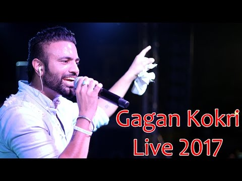 Gagan Kokri Live - Latest Punjabi Songs 2017