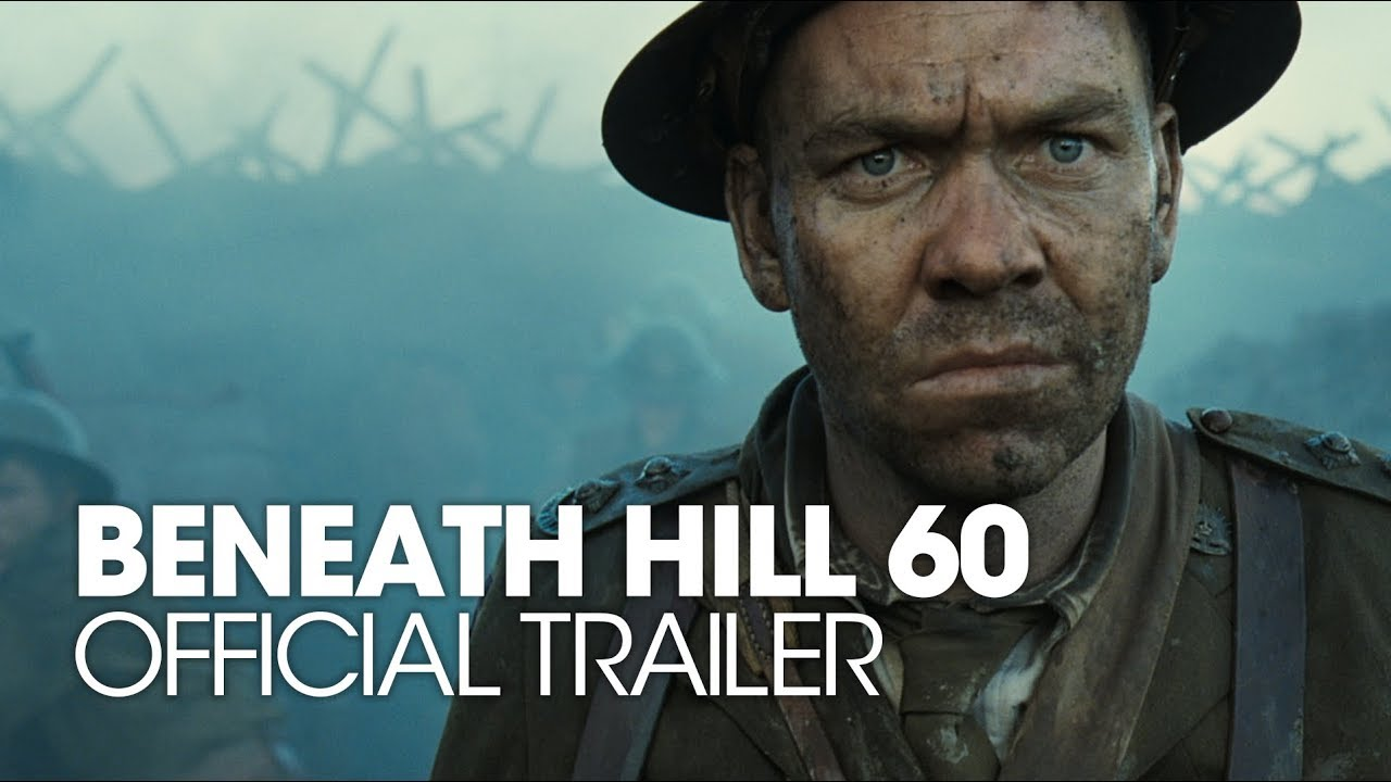 Beneath Hill 60 2010 Official Trailer Youtube