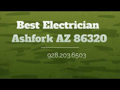 Best Electrician Ashfork AZ 86320  928.203.6503