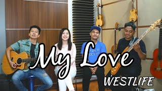 Download Mp3 My Love - Westlife | By Nadia & Yoseph  Ny Cover  Feat. Dimas & Fauz