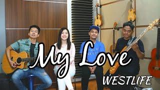 Gambar cover My Love - Westlife | by Nadia & Yoseph (NY Cover) feat. Dimas & Fauz