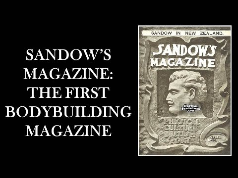 THE FIRST BODYBUILDING MAGAZINE IN HISTORY! SANDOW'S MAGAZINE!!