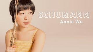 Annie Wu, flute  \ Schumann - Fantasiestücke, op.73 for flute and piano