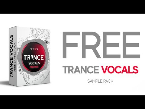 FREE TRANCE VOCAL SAMPLE PACK | Ancore Sounds
