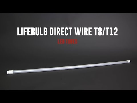 T8 Direct Wire LED Tube Product Spotlight LifeBulb - YouTube