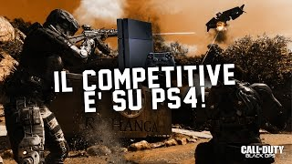 COMPETITIVE SU PS4 : CALL OF DUTY BLACK OPS 3!