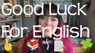Good Luck for English Today!!!!