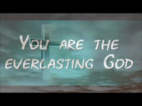 William Murphy - Everlasting God (Lyrics)