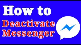 How to deactivate messenger?